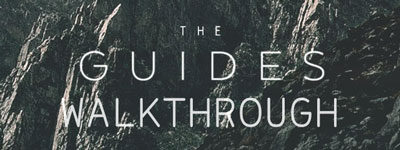 The Guides Walkthrough | The Guides Answers